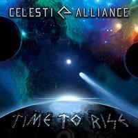 Celesti Alliance: Time To Rise