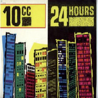 10cc: 24 Hours
