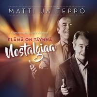 Matti Ja Teppo Nostalgiaa