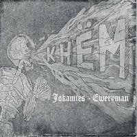 Khem: Jokamies - Eweryman