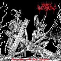 Black Witchery: Desecration Of The Holy Kingdom