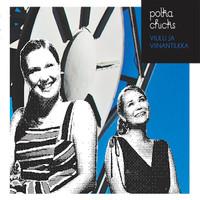 Polka Chicks: Viulu ja viinantilkka