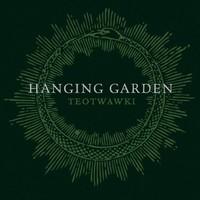 Hanging Garden: TEOTWAWKI