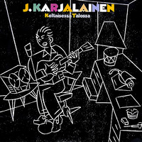 Karjalainen, J. : Keltaisessa talossa