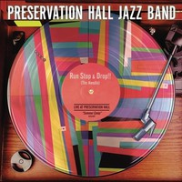 Preservation Hall Jazz Band: Run, stop & drop!