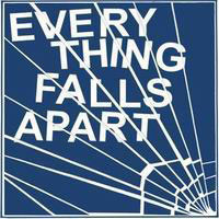 Everything Falls Apart (US): Everything Falls Apart