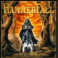 Hammerfall : Glory To The Brave