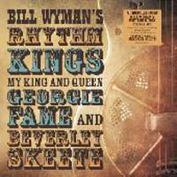 Bill Wyman's Rhythm Kings: My king and queen: georgie fame and beverley skeete