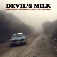 Devil's Milk: Devil's Milk