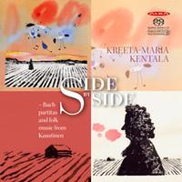 Bach, Johann Sebastian: Side by Side – Bach partitas and folk music from Kaustinen