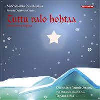 Chydenius; Raala; Kollo: Tuttu valo hohtaa - Christmas Lights - Finnish Christmas Carols