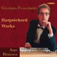 Frescobaldi, Girolamo: Harpsichord works
