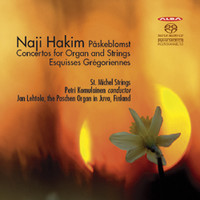 Hakim, Naji: Concertos for organ & strings