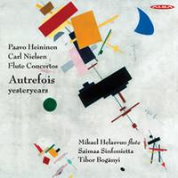 Nielsen, Carl: Flute concertos - Autrefois yesteryears