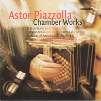 Piazzolla, Astor: Chamber works