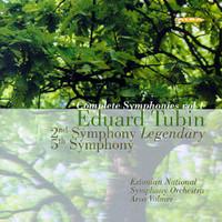 Tubin, Eduard: Complete Symphonies Vol 1 -  2nd & 5th Symphony