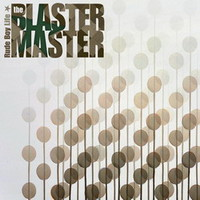 Blaster Master: Rude Boy Life