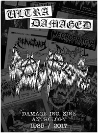 Maniac: Ultra Damaged: Damage Inc. zine anthology 1985/2017