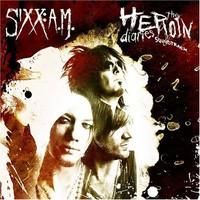 Sixx: A.M.: The heroin diaries