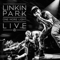 Linkin Park: One More Night – LIVE