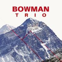 Bowman Trio: Bowman Trio
