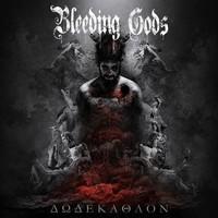 Bleeding Gods: Dodekathlon