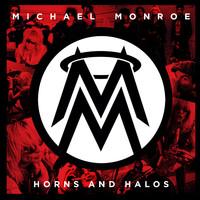 Monroe, Michael : Horns And Halos