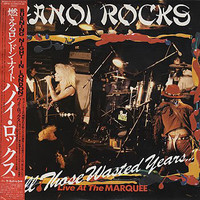 Hanoi Rocks: All Those Wasted Years...