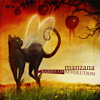 Manzana: Babies Of Revolution