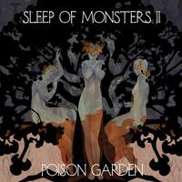 Sleep Of Monsters : II: Poison Garden