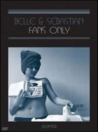 Belle & Sebastian: For fans only