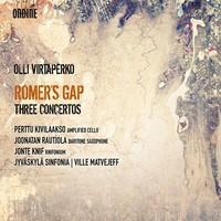 Virtaperko, Olli: Romer's gap - three concertos