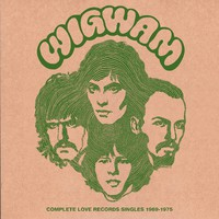 Wigwam: Complete Love Records Singles