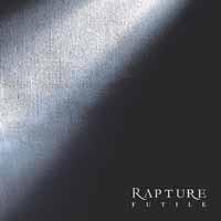 Rapture: Futile