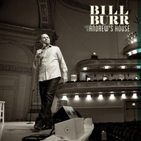 Burr, Bill: Live at andrew's house