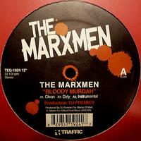 Marxmen: Bloody Murdah / Nine & Two Clips