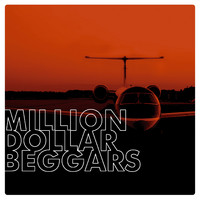Million Dollar Beggars : Million dollar beggars