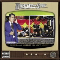 Bowling For Soup: A hangover you don't deserve