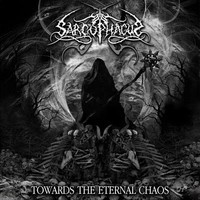Sarcophagus: Towards The Eternal Chaos -grey vinyl-