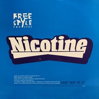 Nicotine: Snap Out Of It / Old School Hip Hop Makes The New School Hip Hop