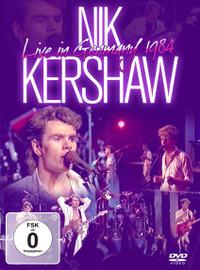 Kershaw, Nik: Live In Germany 1984