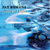 Pax Romana: Trace Of Light
