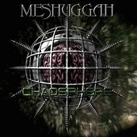 Meshuggah : Chaosphere -reloaded