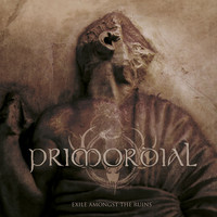 Primordial: Exile Amongst The Ruins