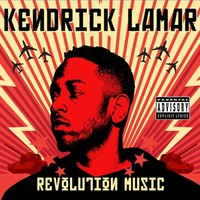 Lamar, Kendrick: Revolution music
