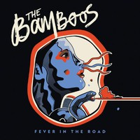 Bamboos: Fever in the Road