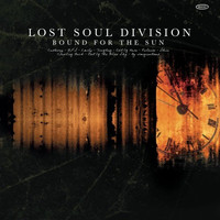 Lost Soul Division: Bound For The Sun