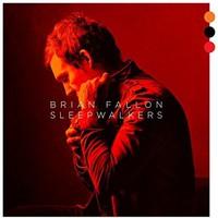 Fallon, Brian: Sleepwalkers