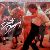 Soundtrack : More Dirty Dancing