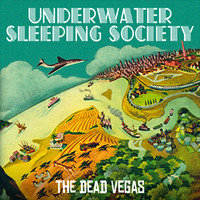 Underwater Sleeping Society: Dead Vegas